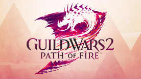 Save 50% off Guild Wars 2: Path of Fire and the Collection - ends June 27!